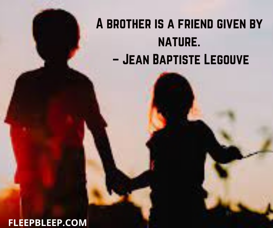 Quotes About Brother And Sister Bond