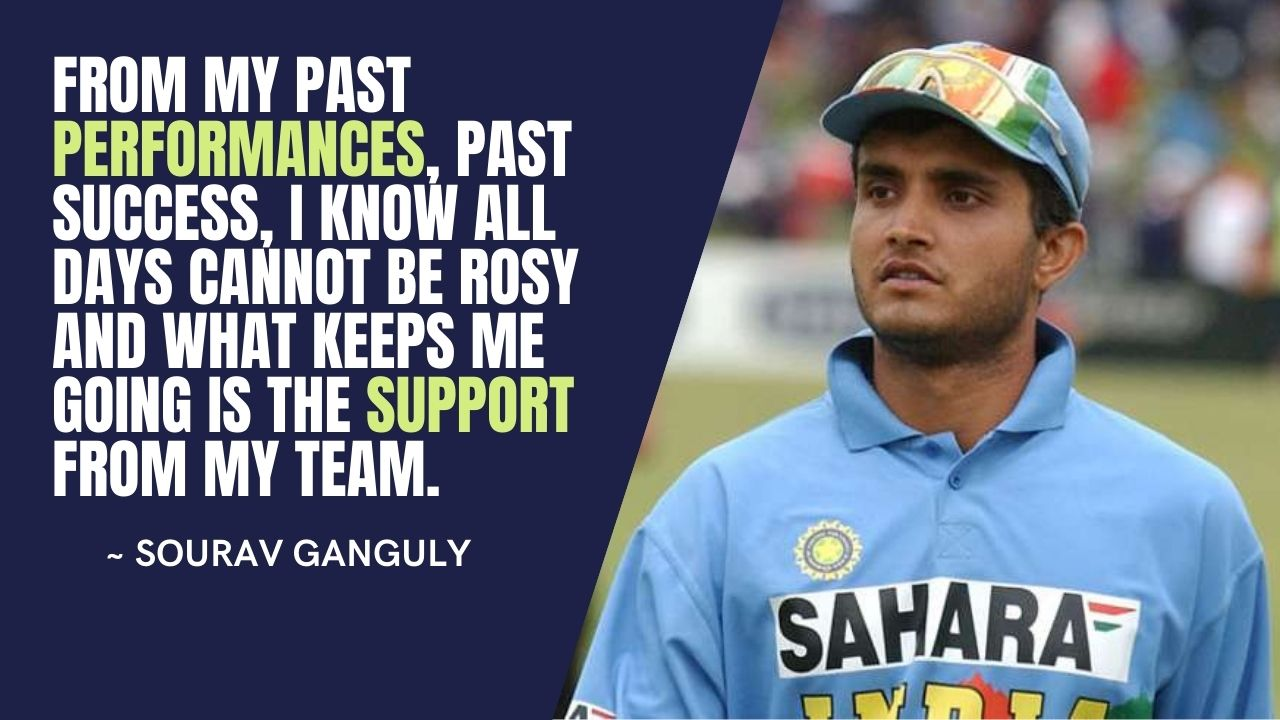 Sourav Ganguly Cricket Quotes