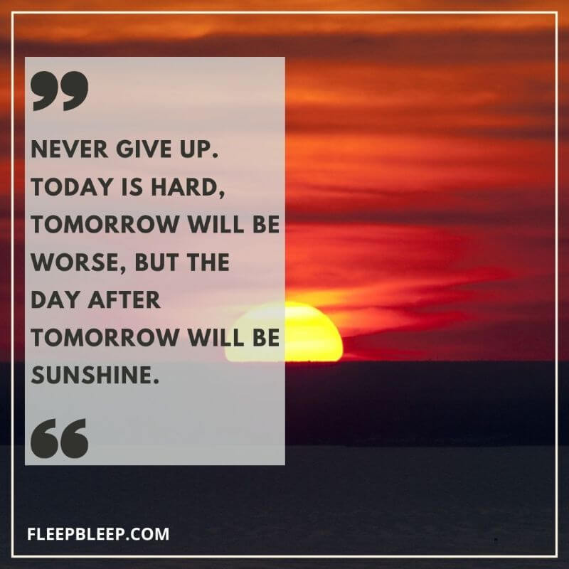Never Giving UP Sayings