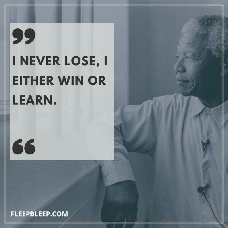 Nelson Mandela Never Give Up Quotes